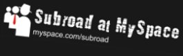 Subroad MySpace Banner